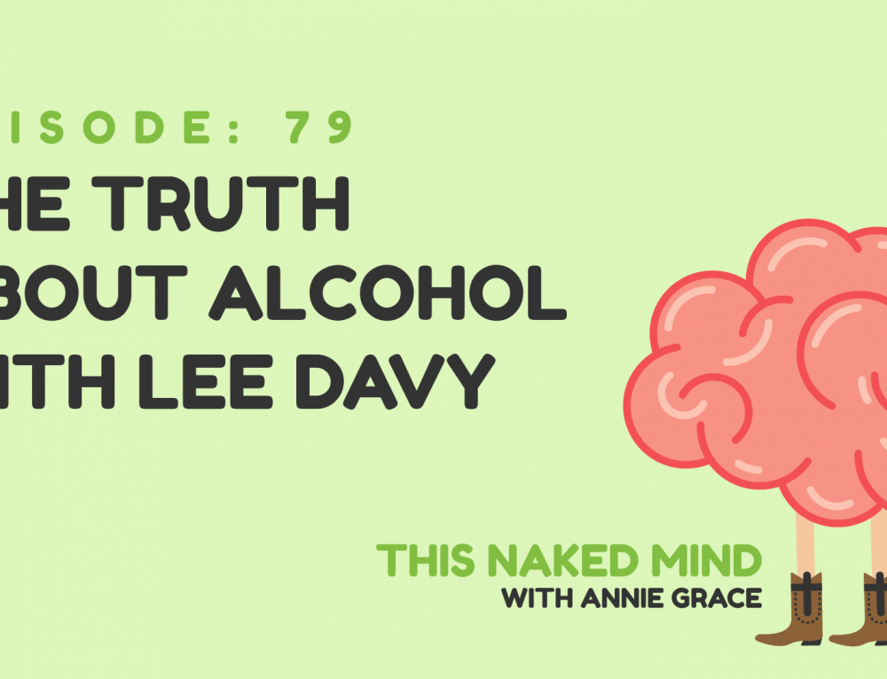 EP 79: The Truth About Alcohol with Lee Davy