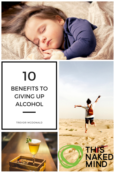 BENEFITS TO GIVING UP ALCOHOL