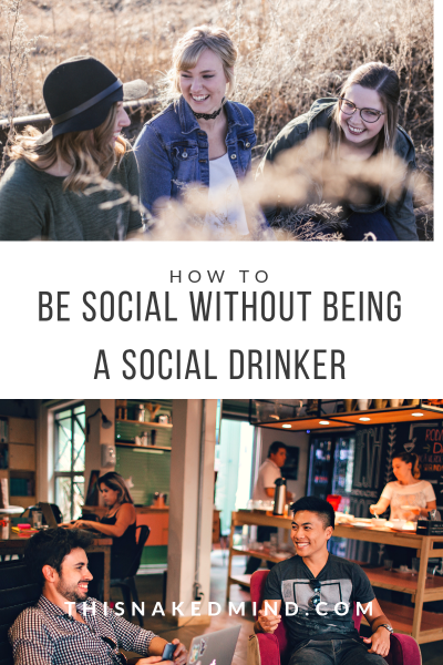 BEING A SOCIAL DRINKER