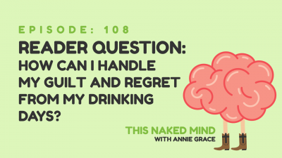 guilt and regret from drinking