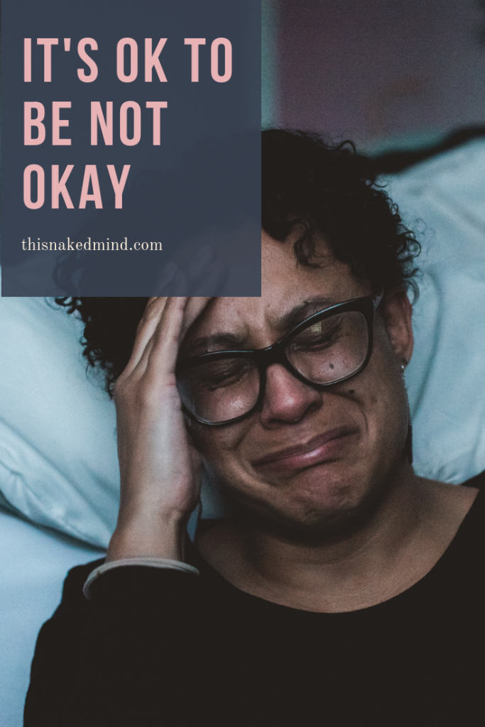 it's ok to be not okay