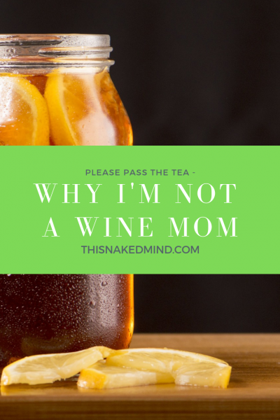 not a wine mom