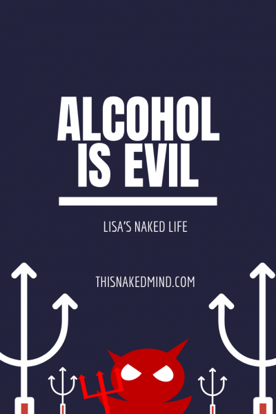 alcohol is evil