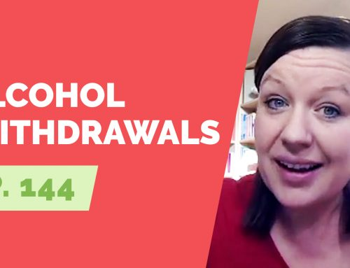 EP  144:  Reader Question – Does everyone have alcohol withdrawals?