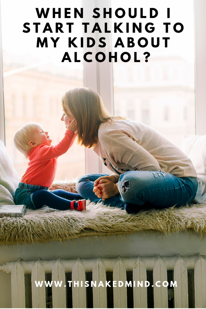 when should I start talking to my kids about alcohol