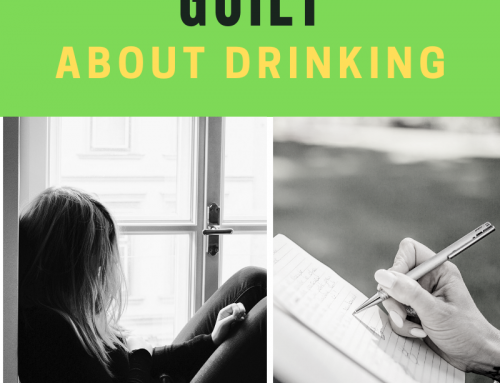 Getting Over Guilt About Drinking