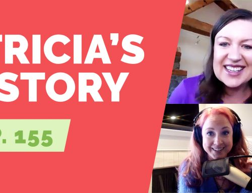 EP 155:  Naked Life Story: Tricia