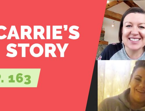 EP 163:  Naked Life Story – Carrie