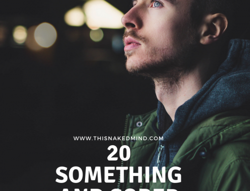 20 Something and Sober – Michael's Naked Life