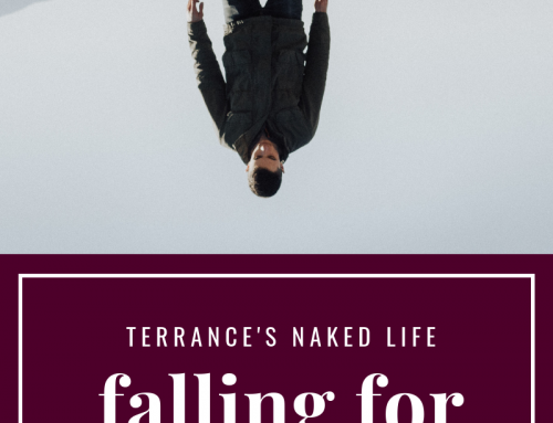 Falling For Alcohol – Terrance's Naked Life