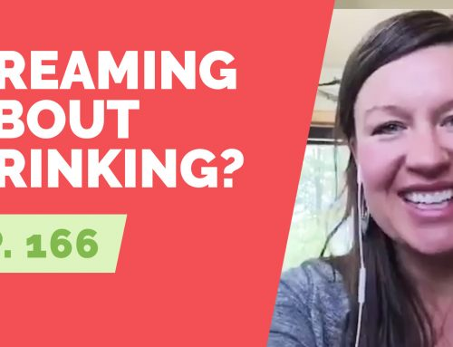 EP 166:  Reader Question – Why do I dream about drinking?