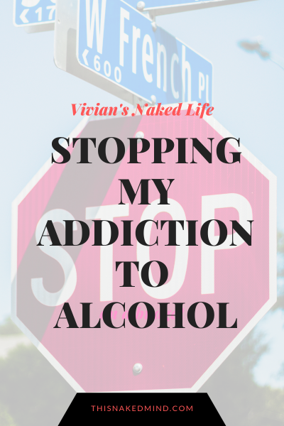 stopping my addiction to alcohol