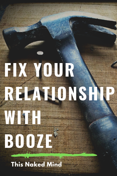 fix your relationship with booze