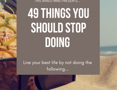 49 Things You Should Stop Doing