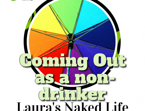 Coming Out As A Non-Drinker – Laura's Naked Life