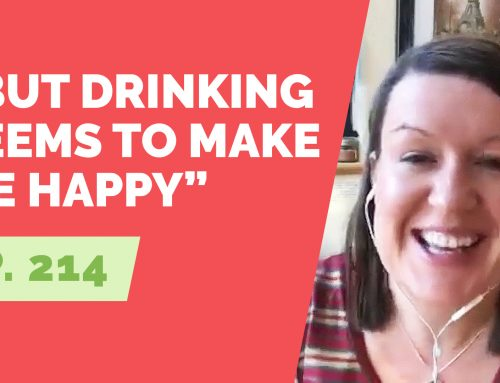EP 214: Reader Question – Why is alcohol considered a depressant but it seems like drinking makes me happy?