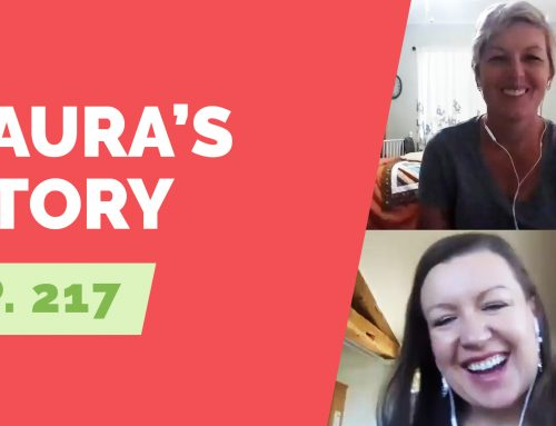 EP 217: Naked Life Story – Laura