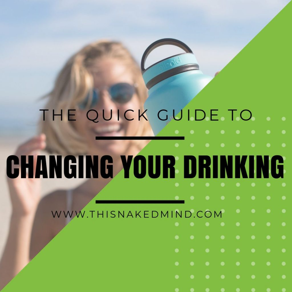 changing your drinking