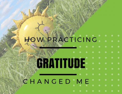 How Gratitude Changed Me