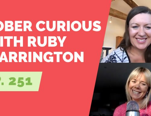 EP 251: Sober Curious with Ruby Warrington