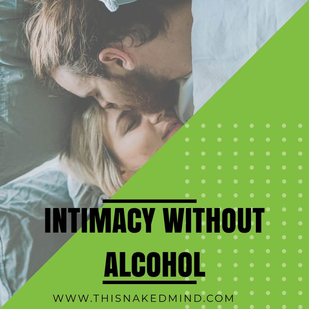 intimacy without alcohol