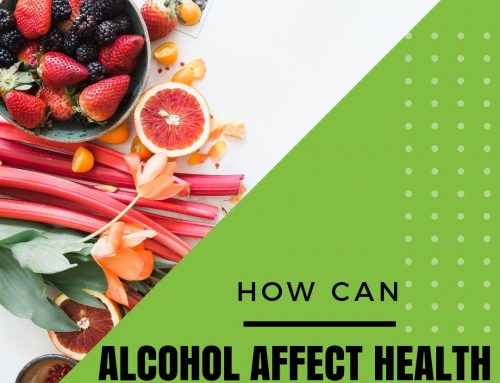 How Can Alcohol Affect Health – Alcohol Awareness Month