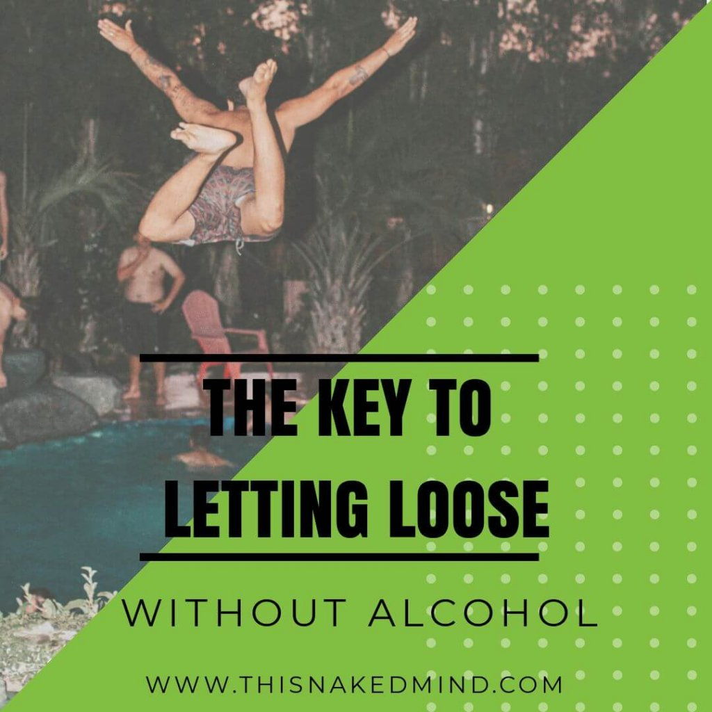 letting loose without alcohol