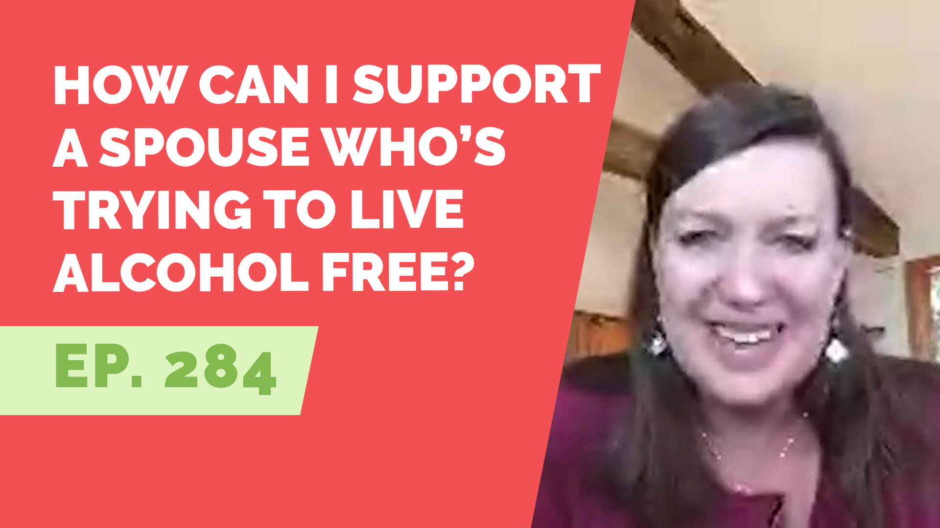 support an alcohol free spouse