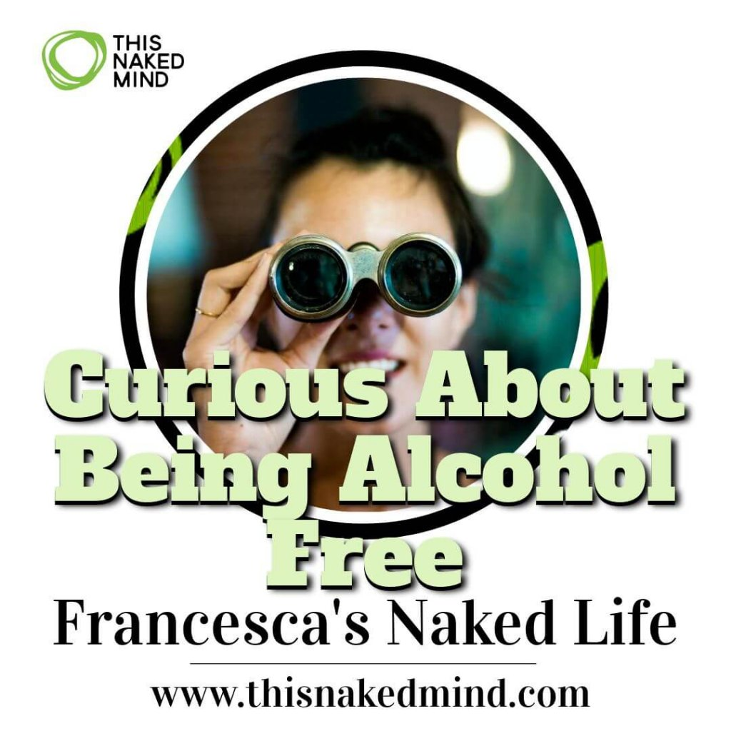 curious about being alcohol free