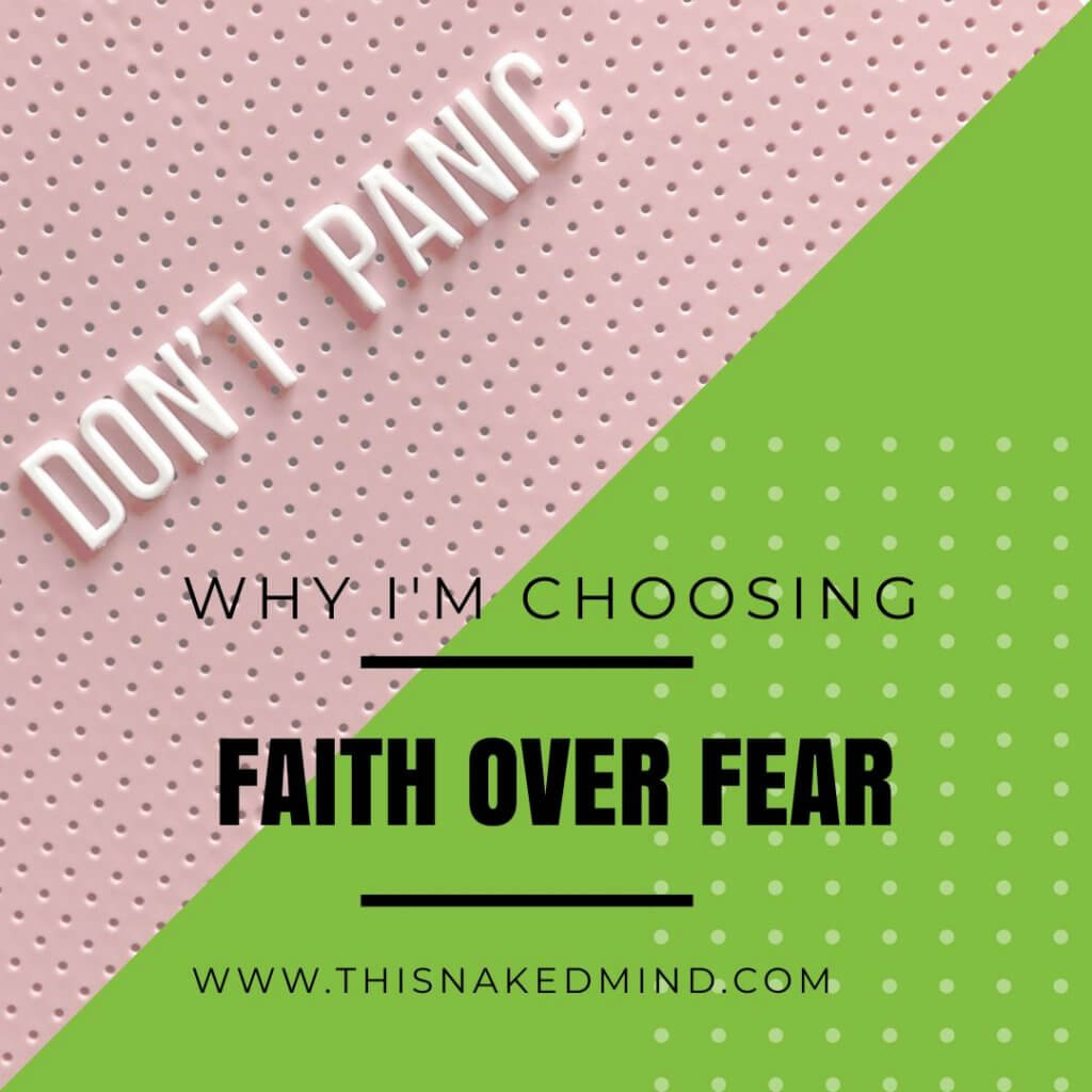 choosing faith over fear