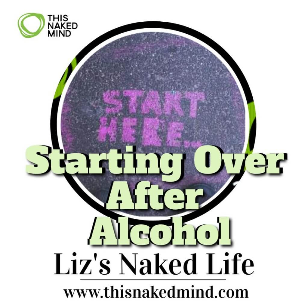 starting over after alcohol