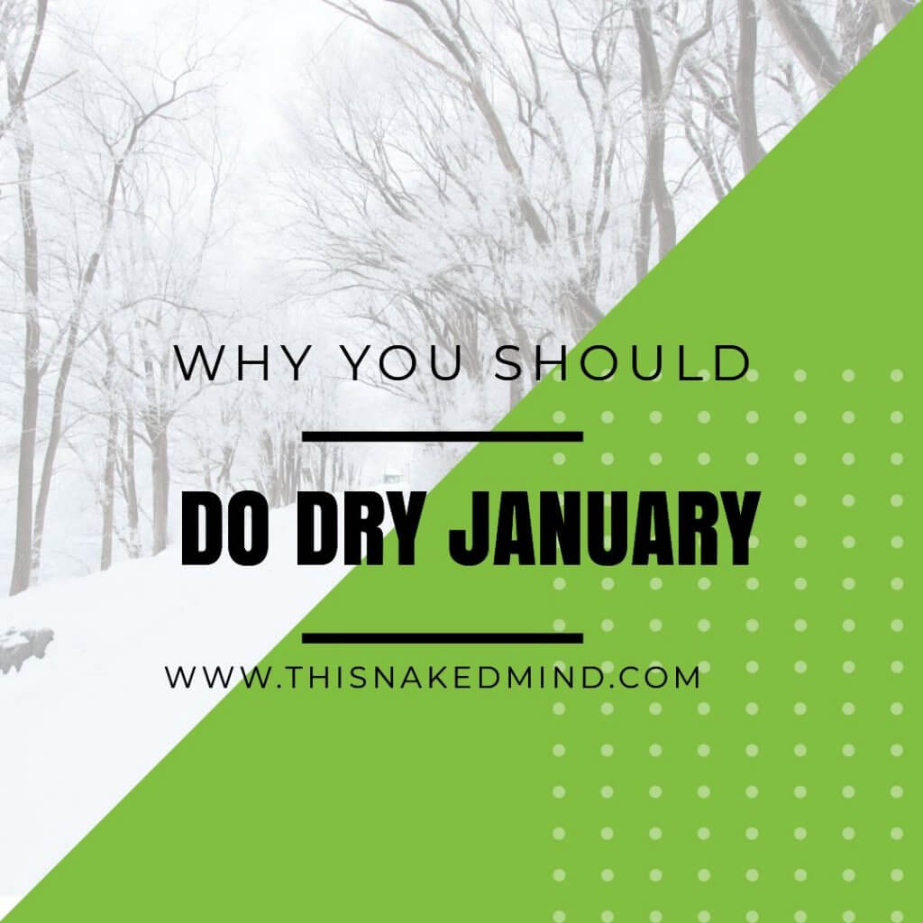 YOU SHOULD DO DRY JANUARY