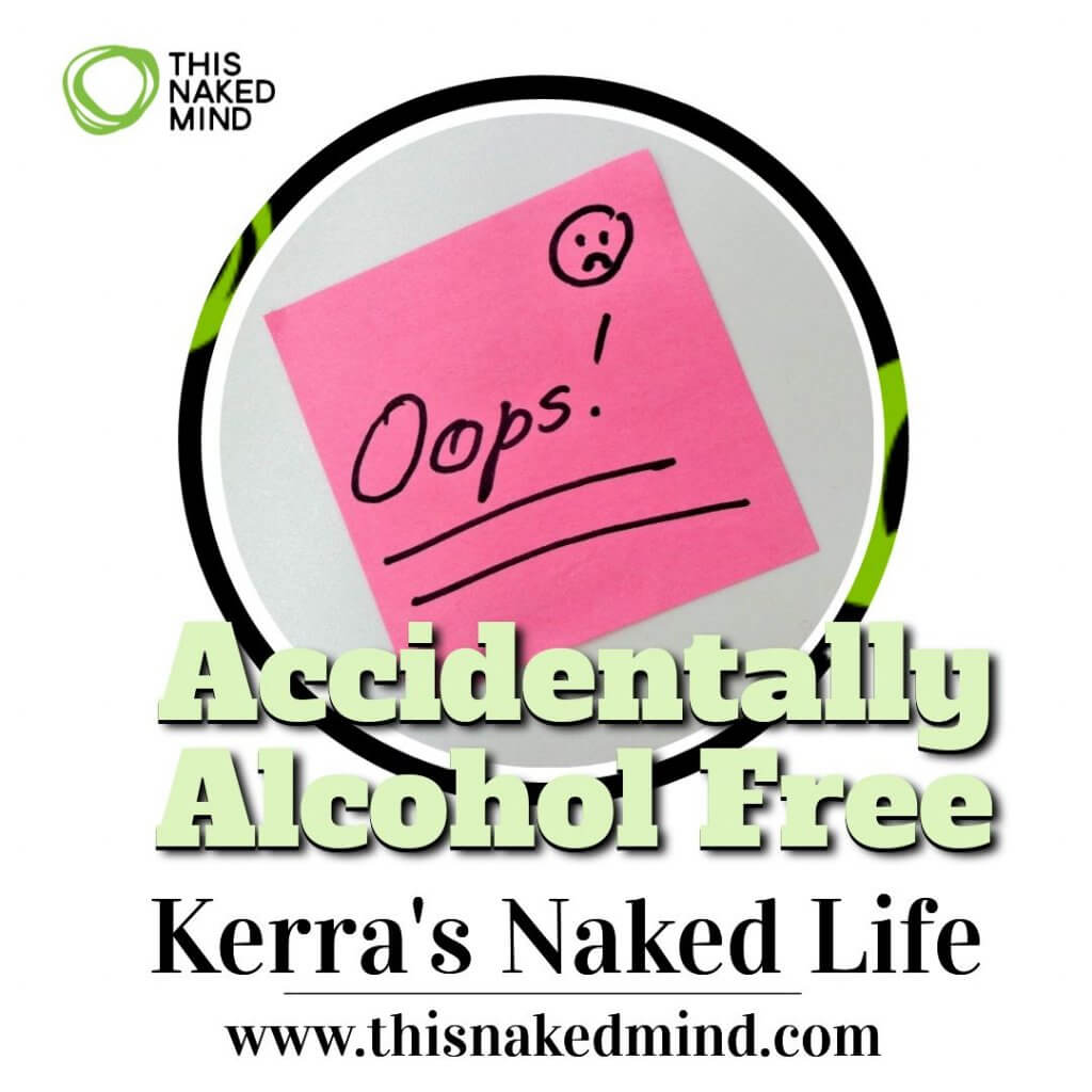 accidentally alcohol free