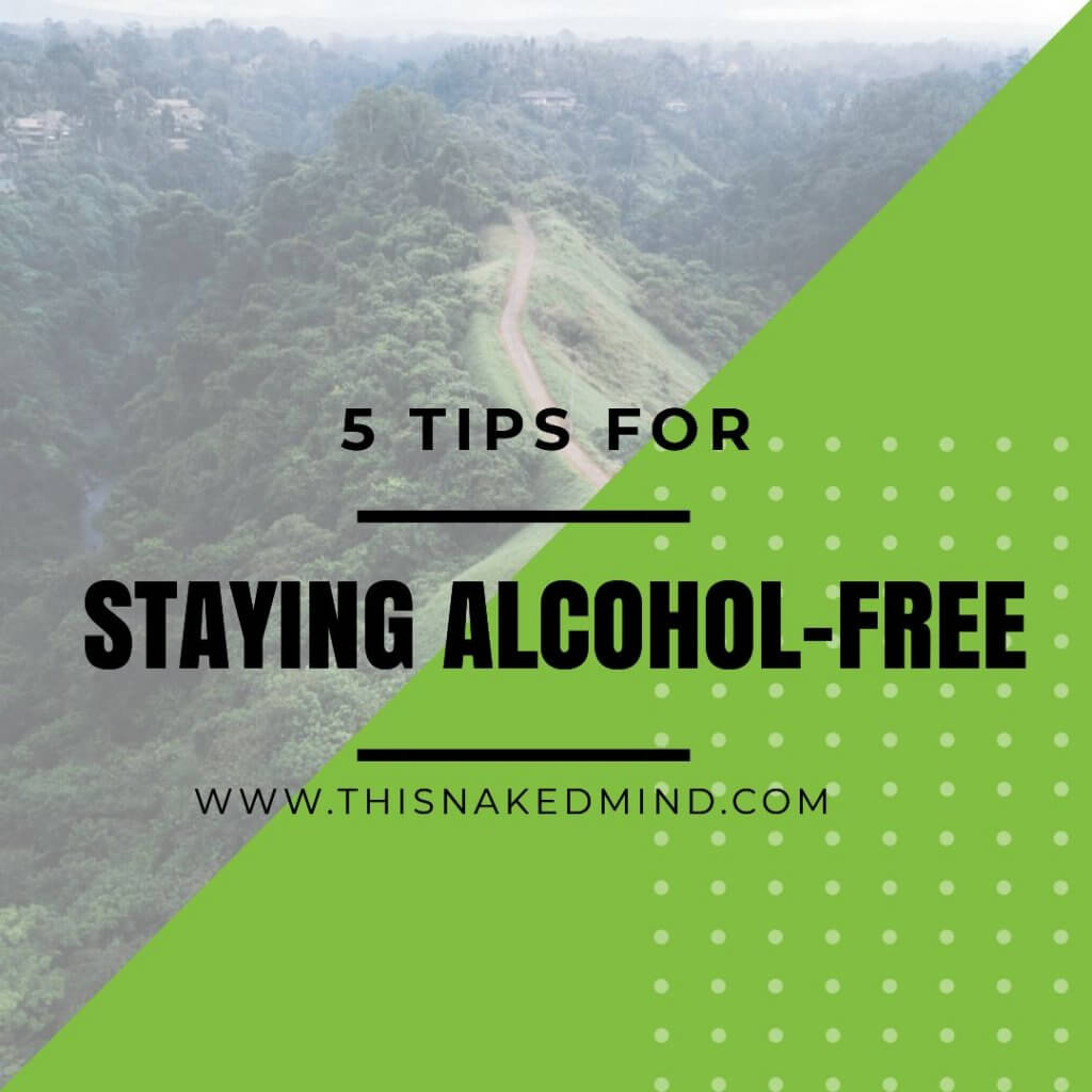 staying alcohol-free